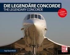 Cover-Bild zu Die Legendäre Concorde/ The Legendary Concorde