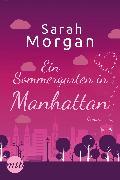 Cover-Bild zu Morgan, Sarah: Ein Sommergarten in Manhattan (eBook)