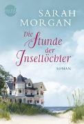 Cover-Bild zu Morgan, Sarah: Die Stunde der Inseltöchter