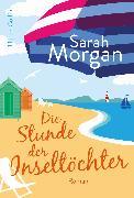 Cover-Bild zu Morgan, Sarah: Die Stunde der Inseltöchter (eBook)