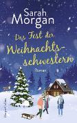 Cover-Bild zu Morgan, Sarah: Das Fest der Weihnachtsschwestern