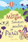 Cover-Bild zu Morgan, Sarah: Sommerzauber in Paris (eBook)