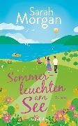 Cover-Bild zu Morgan, Sarah: Sommerleuchten am See (eBook)