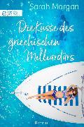 Cover-Bild zu Morgan, Sarah: Die Küsse des griechischen Milliardärs (eBook)