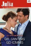 Cover-Bild zu Morgan, Sarah: Dr. Santinis Geheimnis (eBook)