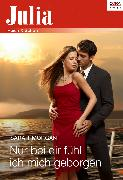 Cover-Bild zu Morgan, Sarah: Nur bei dir fühl ich mich geborgen (eBook)