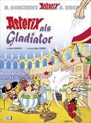 Cover-Bild zu Goscinny, René (Text von): Asterix als Gladiator