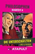 Cover-Bild zu KATAPULT-Verlag (Hrsg.): Philosophen-Quartett II