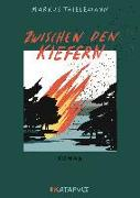 Cover-Bild zu Thielemann, Markus: Zwischen den Kiefern