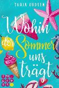 Cover-Bild zu Voosen, Tanja: Wohin der Sommer uns trägt (eBook)