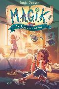 Cover-Bild zu Voosen, Tanja: M.A.G.I.K. (1). Die Prinzessin ist los (eBook)