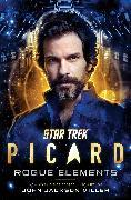 Cover-Bild zu Miller, John Jackson: Star Trek: Picard: Rogue Elements