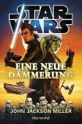 Cover-Bild zu Jackson Miller, John: Star Wars? - Eine neue Dämmerung
