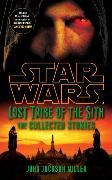 Cover-Bild zu Miller, John Jackson: Star Wars Lost Tribe of the Sith: The Collected Stories