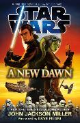 Cover-Bild zu Miller, John Jackson: Star Wars: A New Dawn