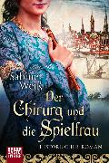 Cover-Bild zu Der Chirurg und die Spielfrau von Weiß, Sabine