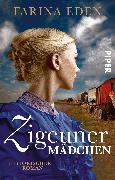Cover-Bild zu Zigeunermädchen von Eden, Farina