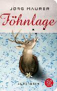 Cover-Bild zu Föhnlage von Maurer, Jörg