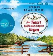 Cover-Bild zu Am Tatort bleibt man ungern liegen von Maurer, Jörg