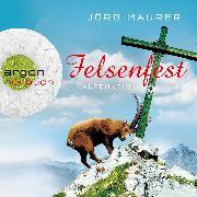 Cover-Bild zu Felsenfest - Alpenkrimi (Audio Download) von Maurer, Jörg
