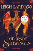 Cover-Bild zu Bardugo, Leigh: Lodernde Schwingen (eBook)