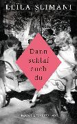 Cover-Bild zu Dann schlaf auch du (eBook) von Slimani, Leïla