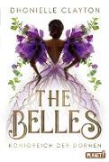 Cover-Bild zu The Belles 2: Königreich der Dornen (eBook) von Clayton, Dhonielle