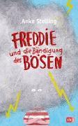 Cover-Bild zu Freddie und die Bändigung des Bösen (eBook) von Stelling, Anke