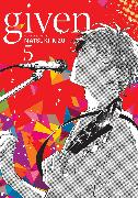 Cover-Bild zu Kizu, Natsuki: Given, Vol. 5
