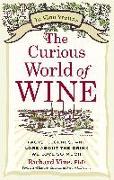 Cover-Bild zu Vine, Richard: The Curious World of Wine