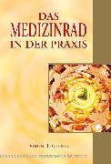 Cover-Bild zu Tschenze, Vadim: Das Medizinrad in der Praxis (eBook)