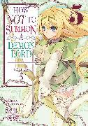 Cover-Bild zu MURASAKI, YUKIYA: How Not to Summon a Demon Lord (Manga) Vol. 5
