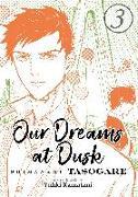 Cover-Bild zu Kamatani, Yuhki: Our Dreams at Dusk: Shimanami Tasogare Vol. 3