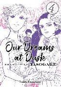 Cover-Bild zu KAMATANI, YUHKI: Our Dreams at Dusk: Shimanami Tasogare Vol. 4