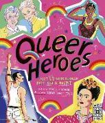 Cover-Bild zu Sicardi, Arabelle: Queer Heroes: Meet 53 Lgbtq Heroes from Past and Present!