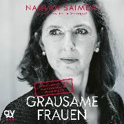 Cover-Bild zu Saimeh, Nahlah: Grausame Frauen (Audio Download)