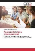 Cover-Bild zu Villarroel Ortiz, Yolymar José: Análisis del clima organizacional