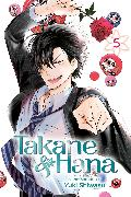 Cover-Bild zu Shiwasu, Yuki: Takane & Hana, Vol. 5