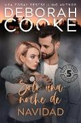 Cover-Bild zu Cooke, Deborah: Solo una noche de Navidad (Flatiron Five Tatuaje, #4) (eBook)
