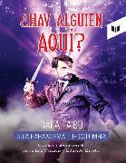 Cover-Bild zu Valencia, Ayda Luz: ¿Hay alguien aquí? (eBook)
