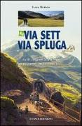 Cover-Bild zu Merisio, Luca: Via Sett, Via Spluga