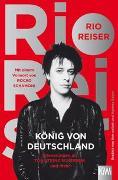 Cover-Bild zu Reiser, Rio: König von Deutschland
