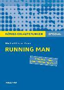 Cover-Bild zu Bauer, Michael Gerard: Running Man von Michael Gerard Bauer. Königs Erläuterungen Spezial