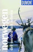 Cover-Bild zu Möbius, Michael: DuMont Reise-Taschenbuch Norwegen - Der Norden