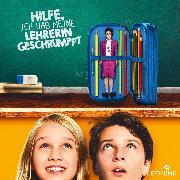 Cover-Bild zu Ludwig, Sabine: Hilfe, ich hab meine Lehrerin geschrumpft - Hörspiel zum Film (Audio Download)