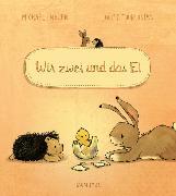 Cover-Bild zu Engler, Michael: Wir zwei und das Ei