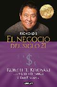 Cover-Bild zu Kiyosaki, Robert T.: El negocio del siglo 21 / The Business of the 21st Century