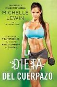Cover-Bild zu Lewin, Michelle: La dieta del cuerpazo