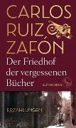 Cover-Bild zu Ruiz Zafón, Carlos: Der Friedhof der vergessenen Bücher