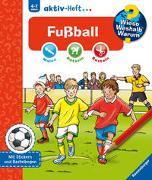 Cover-Bild zu Pustlauk, Thilo (Illustr.): Wieso? Weshalb? Warum? aktiv-Heft: Fußball